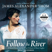 Follow the River (Unabridged) audiobook download