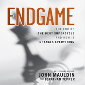 Endgame: The End of The Debt Supercycle And How It Changes Everything (Unabridged) audiobook download