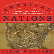 American Nations: A History of the Eleven Rival Regional Cultures of North America (Unabridged) audiobook download