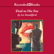 Deal to Die For: A John Deal Novel (Unabridged) audiobook download