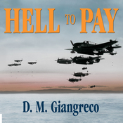 Hell to Pay: Operation Downfall and the Invasion of Japan, 1945-1947 (Unabridged) audiobook download