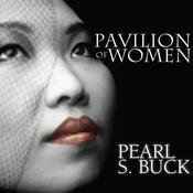 Pavilion of Women (Unabridged) audiobook download