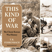 This Kind of War: The Classic Korean War History (Unabridged) audiobook download