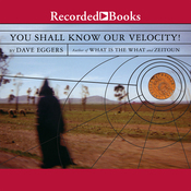 You Shall Know Our Velocity (Unabridged) audiobook download