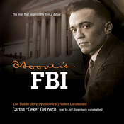 Hoover's FBI: The Inside Story by Hoover's Trusted Lieutenant (Unabridged) audiobook download