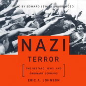 Nazi Terror: The Gestapo, Jews, and Ordinary Germans (Unabridged) audiobook download