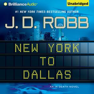 New-york-to-dallas-in-death-book-33-unabridged-audiobook