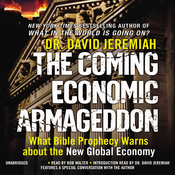 The Coming Economic Armageddon: What Bible Prophecy Warns about the New Global Economy (Unabridged) audiobook download
