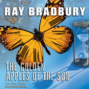The Golden Apples of the Sun: And Other Stories (Unabridged) audiobook download