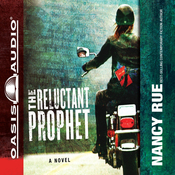 The Reluctant Prophet: A Novel (Unabridged) audiobook download