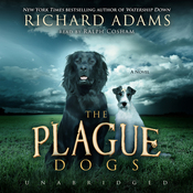 The Plague Dogs: A Novel (Unabridged) audiobook download