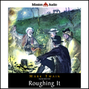 Roughing It (Unabridged) audiobook download