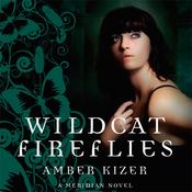 Wildcat Fireflies: A Meridian Novel (Unabridged) audiobook download