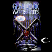Water Sleeps: Chronicles of the Black Company, Book 9 (Unabridged) audiobook download