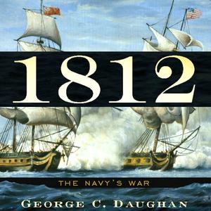 1812-the-navys-war-unabridged-audiobook