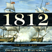1812: The Navy's War (Unabridged) audiobook download