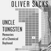 Uncle Tungsten: Memories of a Chemical Boyhood (Unabridged) audiobook download