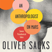 An Anthropologist on Mars: Seven Paradoxical Tales (Unabridged) audiobook download