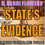 State's Evidence: A Beverly Mendoza Legal Thriller (Unabridged) audiobook download