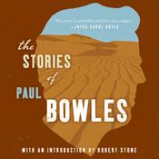The Stories of Paul Bowles (Unabridged) audiobook download