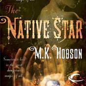 The Native Star (Unabridged) audiobook download