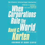 When Corporations Rule the World, Second Edition (Unabridged) audiobook download