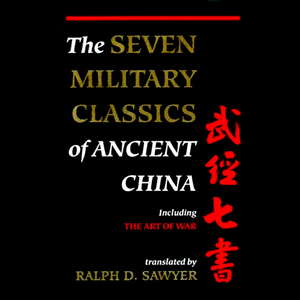 The-seven-military-classics-of-ancient-china-unabridged-audiobook
