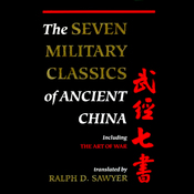 The Seven Military Classics of Ancient China (Unabridged) audiobook download