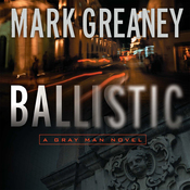 Ballistic: A Gray Man Novel (Unabridged) audiobook download