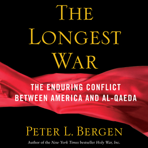The-longest-war-america-and-al-qaeda-since-911-unabridged-audiobook