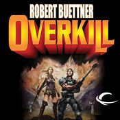Overkill: Orphan's Legacy, Book 1 (Unabridged) audiobook download