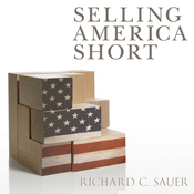 Selling America Short: The SEC and Market Contrarians in the Age of Absurdity (Unabridged) audiobook download