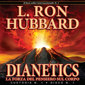 Dianetics-la-forza-del-pensiero-sul-corpo-dianetics-the-modern-science-of-mental-health-unabridged-audiobook