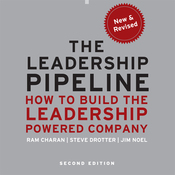 The Leadership Pipeline 2E: How to Build the Leadership Powered Company (Unabridged) audiobook download