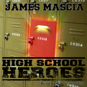High School Heroes (Unabridged) audiobook download