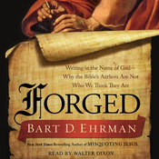 Forged: Writing in the Name of God - Why the Bible's Authors Are Not Who We Think They Are (Unabridged) audiobook download