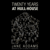 20 Years at Hull House (Unabridged) audiobook download