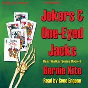 Jokers and One-Eyed Jacks: Bear Walker Series, Book 3 (Unabridged) audiobook download