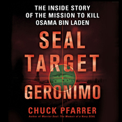 SEAL Target Geronimo: The Inside Story of the Mission to Kill Osama bin Laden (Unabridged) audiobook download
