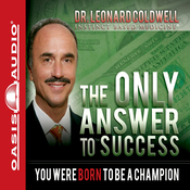 The Only Answer to Success: You Were Born to Be a Champion (Unabridged) audiobook download