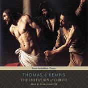 The Imitation of Christ (Tantor Edition) (Unabridged) audiobook download