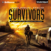 Survivors: A Novel of the Coming Collapse (Unabridged) audiobook download