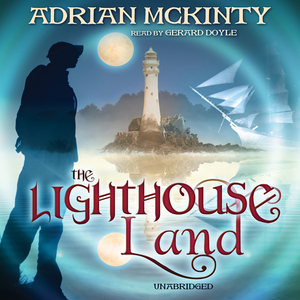 The-lighthouse-land-the-lighthouse-trilogy-book-1-unabridged-audiobook