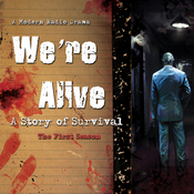 We're Alive: A Story of Survival - The First Season audiobook download