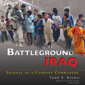 Battleground Iraq: Journal of a Company Commander (Unabridged) audiobook download