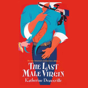 The Last Male Virgin (Unabridged) audiobook download