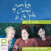 Queen Kat, Carmel and St Jude Get a Life (Unabridged) audiobook download