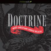 Doctrine: What Christians Should Believe (Unabridged) audiobook download