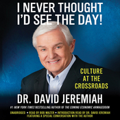 I Never Thought I'd See the Day!: Culture at the Crossroads (Unabridged) audiobook download