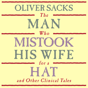 The-man-who-mistook-his-wife-for-a-hat-and-other-clinical-tales-unabridged-audiobook